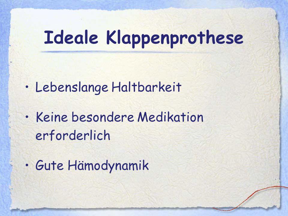 Ideale Klappenprothese