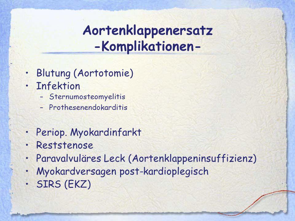 Aortenklappenersatz -Komplikationen-