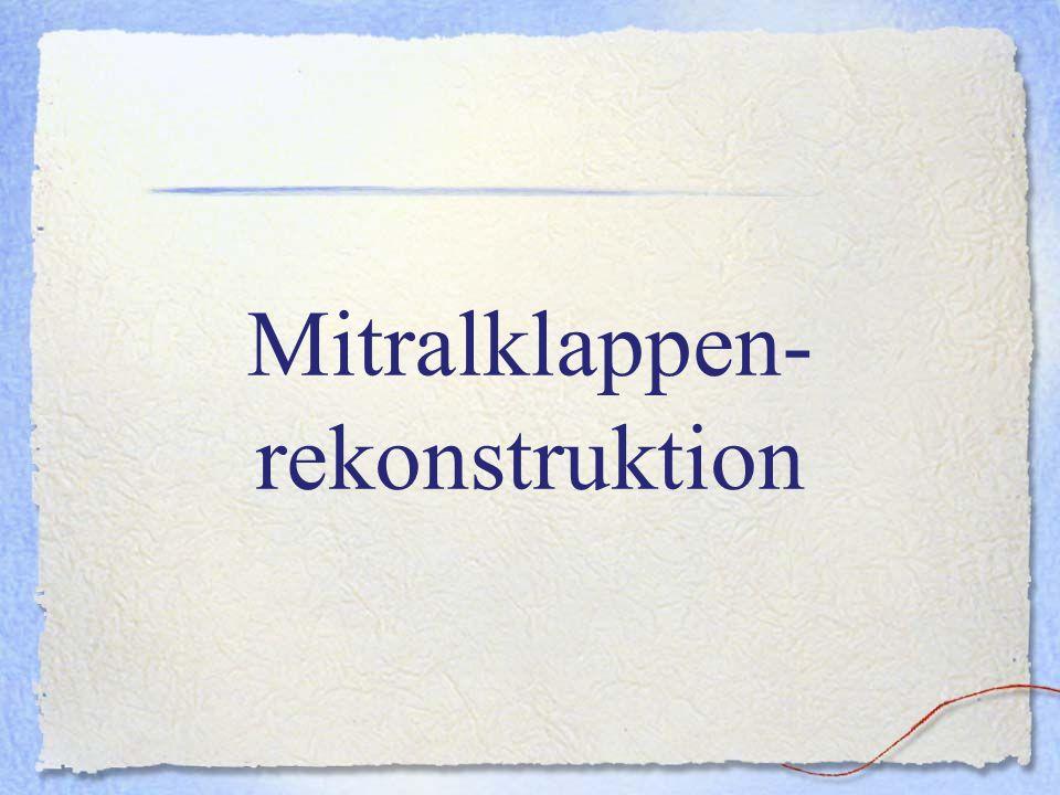 Mitralklappen-rekonstruktion