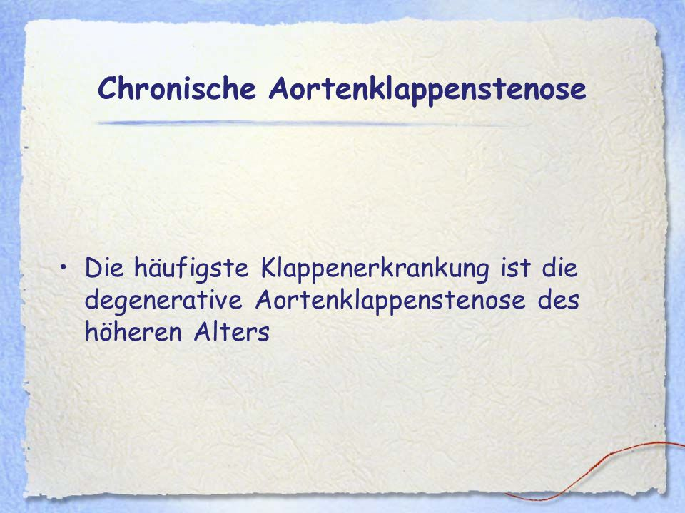 Chronische Aortenklappenstenose
