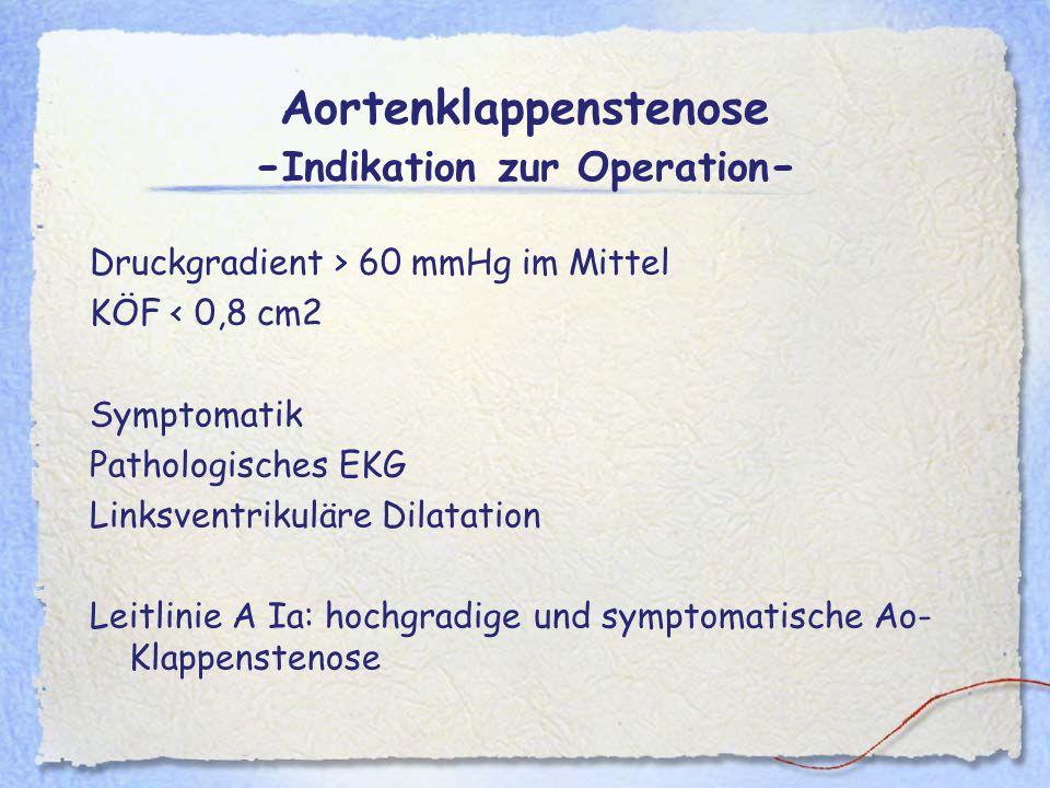 Aortenklappenstenose -Indikation zur Operation-