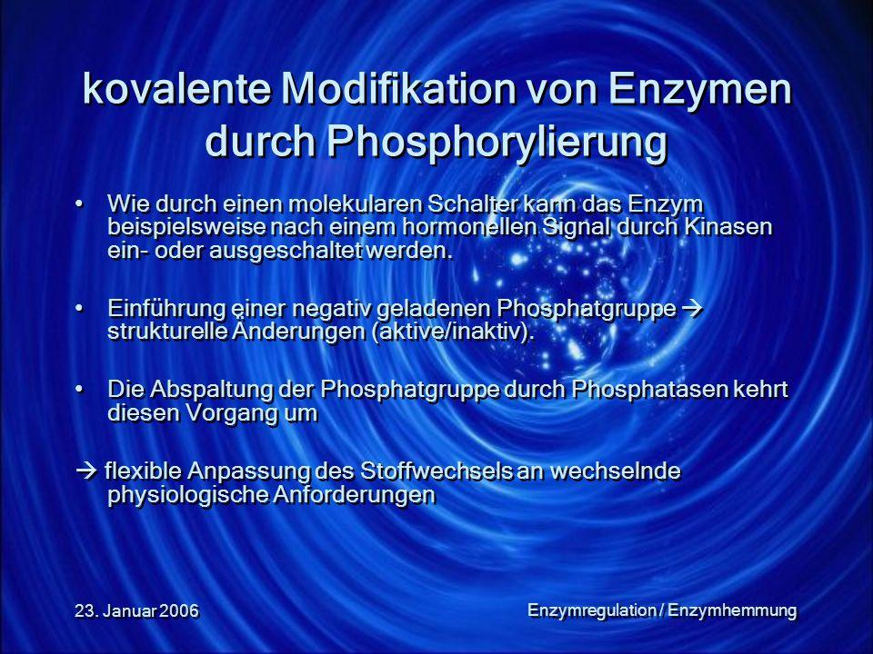 kovalente Modifikation von Enzymen durch Phosphorylierung