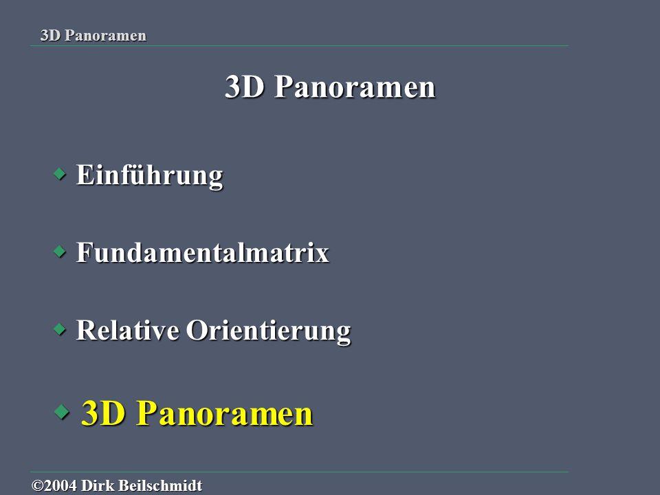 Einführung Fundamentalmatrix Relative Orientierung 3D Panoramen