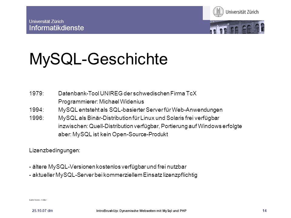 MySQL-Geschichte 1979: Datenbank-Tool UNIREG der schwedischen Firma TcX. Programmierer: Michael Widenius.