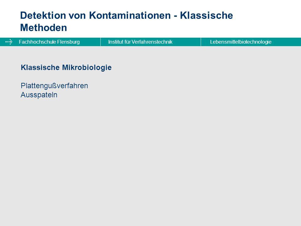 Detektion von Kontaminationen - Klassische Methoden