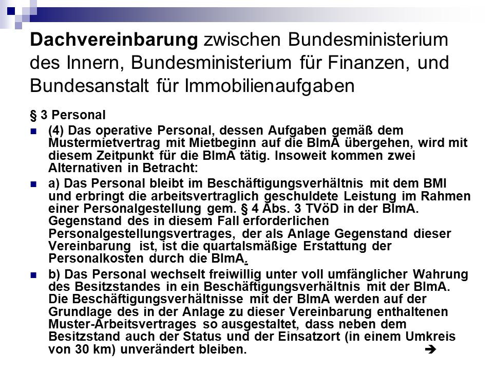 Dachvereinbarung zwischen Bundesministerium des Innern, Bundesministerium für Finanzen, und Bundesanstalt für Immobilienaufgaben
