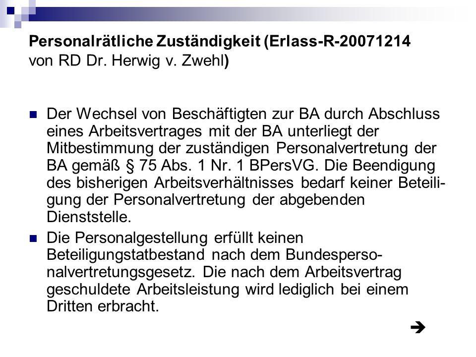 Personalrätliche Zuständigkeit (Erlass-R-20071214 von RD Dr. Herwig v