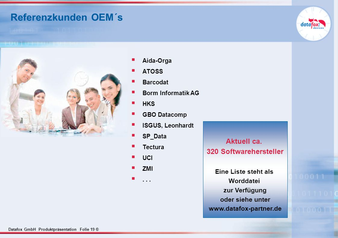 Referenzkunden OEM´s Aktuell ca. 320 Softwarehersteller
