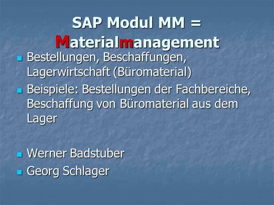 SAP Modul MM = Materialmanagement