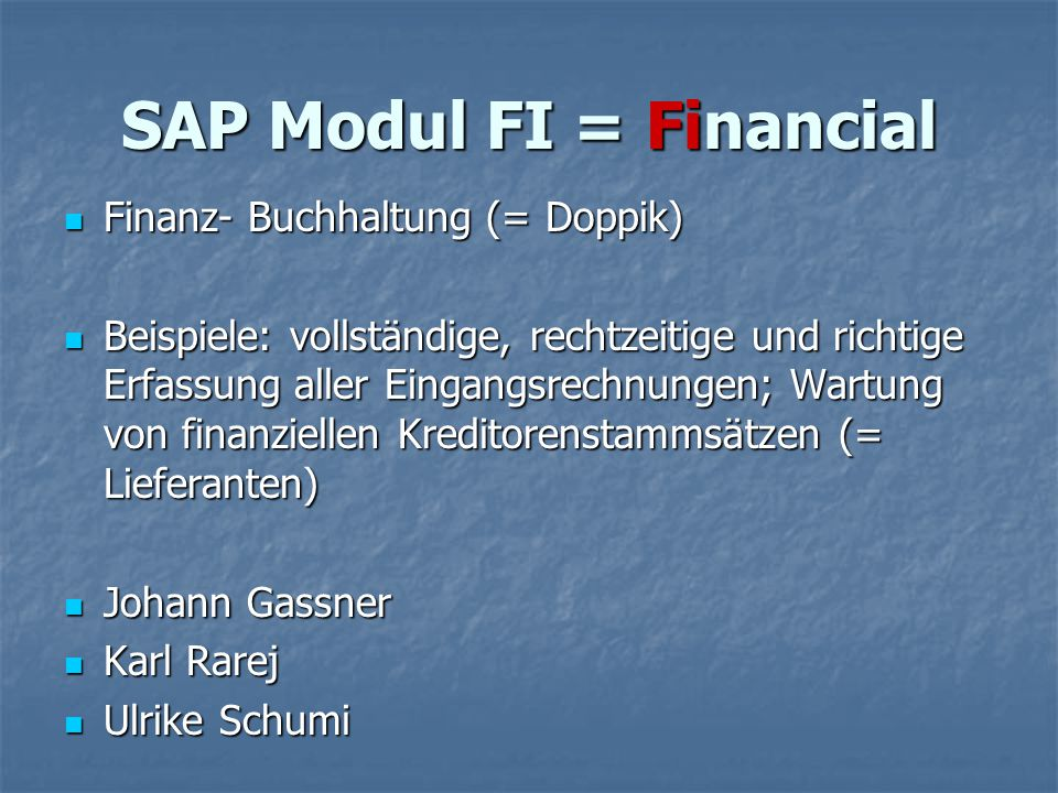 SAP Modul FI = Financial