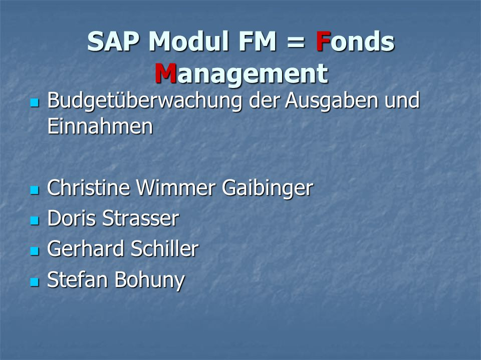 SAP Modul FM = Fonds Management