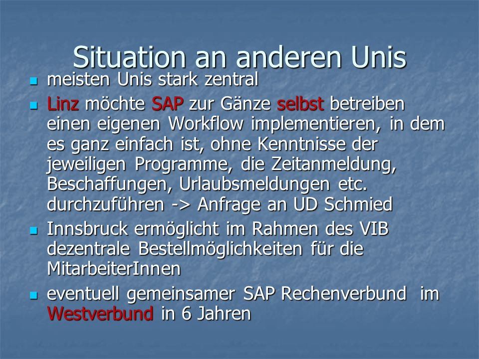 Situation an anderen Unis