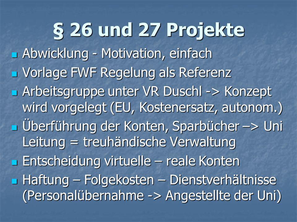 § 26 und 27 Projekte Abwicklung - Motivation, einfach
