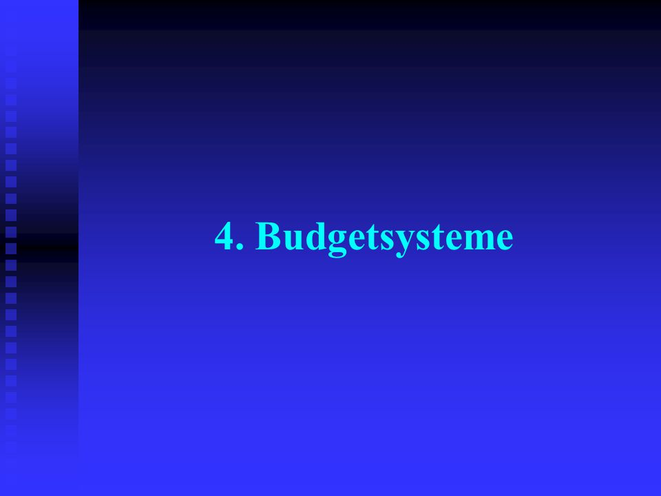 4. Budgetsysteme