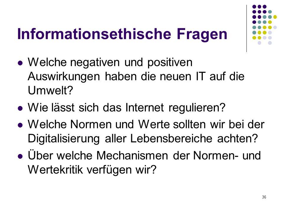 Informationsethische Fragen