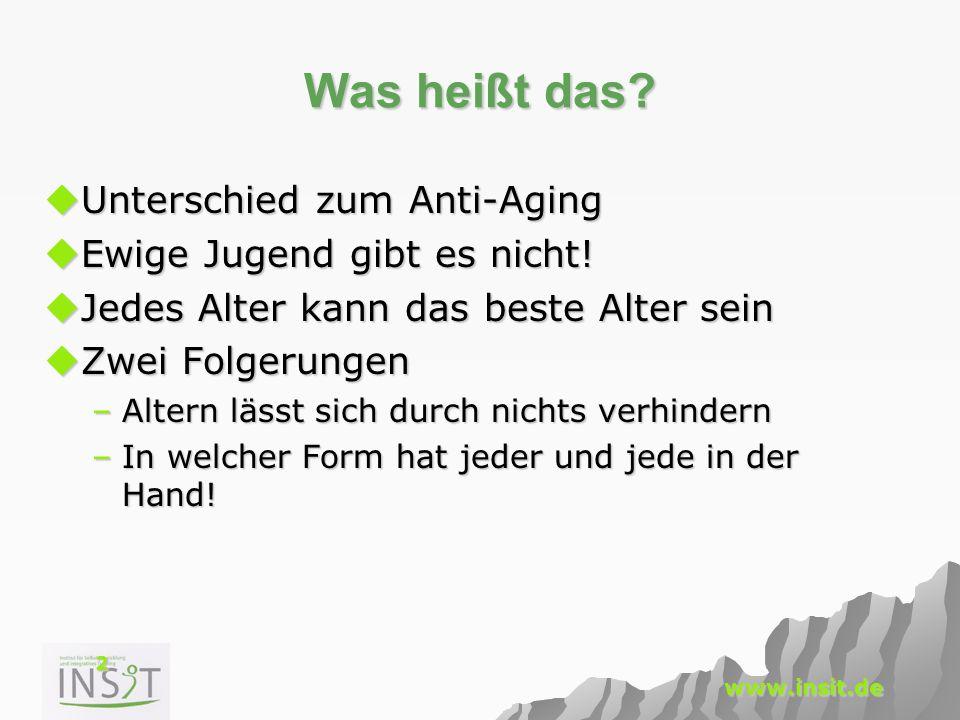 Was heißt das Unterschied zum Anti-Aging Ewige Jugend gibt es nicht!