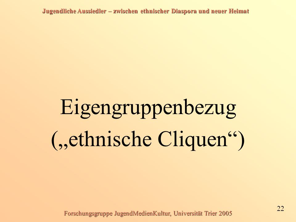 """(""""ethnische Cliquen )"""