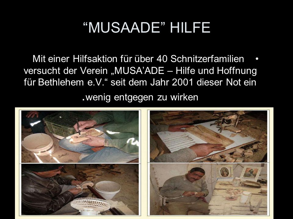 MUSAADE HILFE