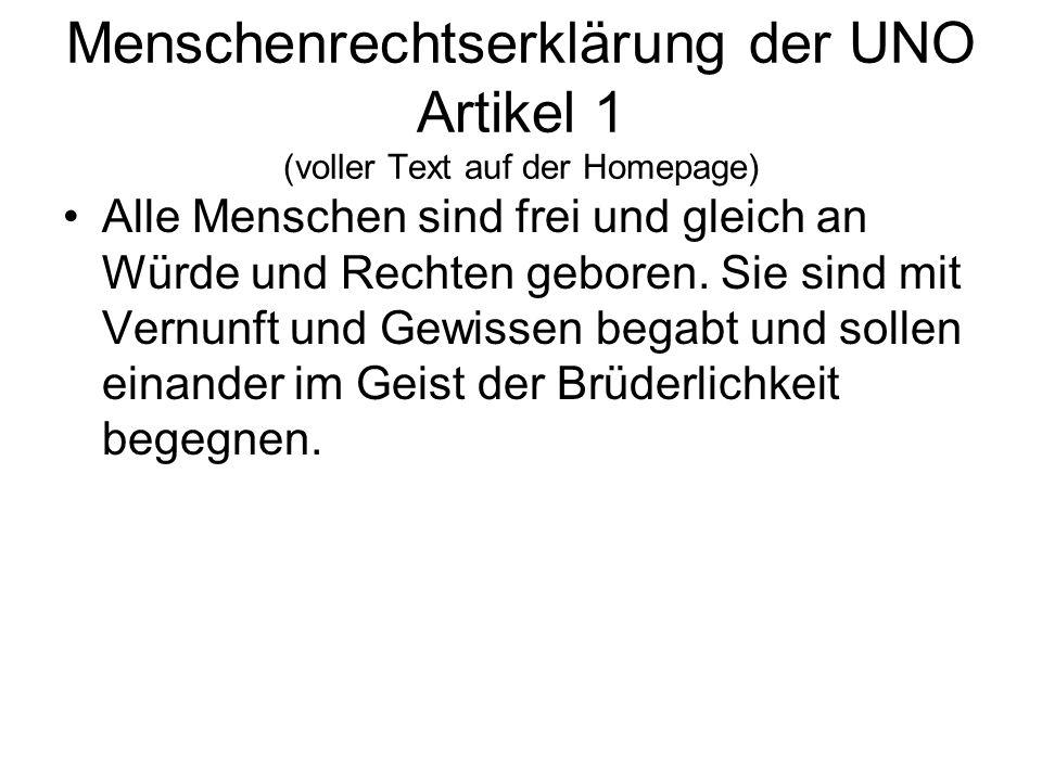 Menschenrechtserklärung der UNO Artikel 1 (voller Text auf der Homepage)