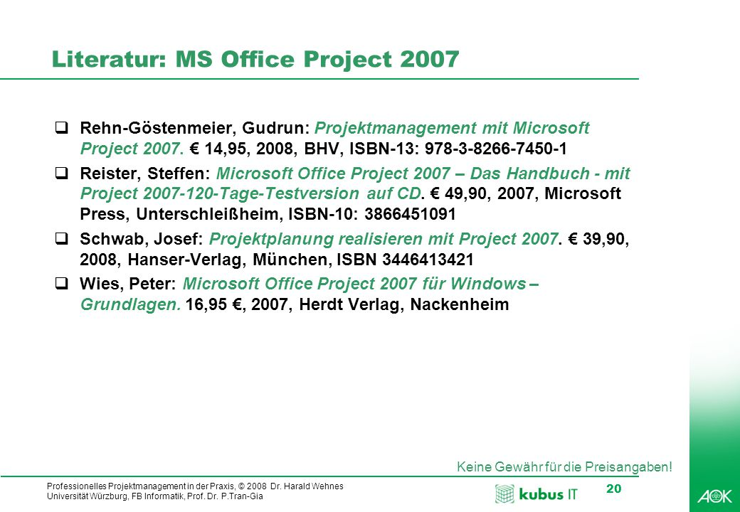 Literatur: MS Office Project 2007