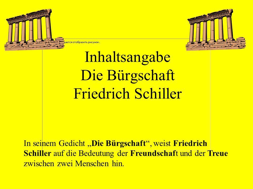 Inhaltsangabe Die Bürgschaft Friedrich Schiller