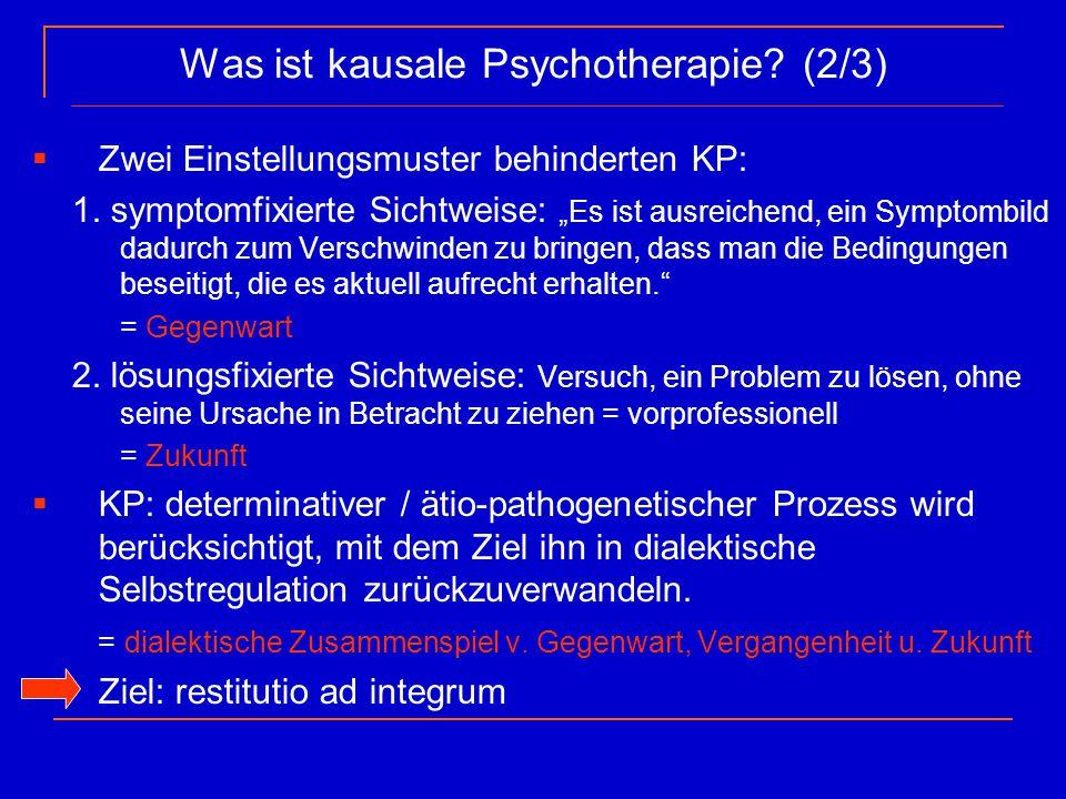 Was ist kausale Psychotherapie (2/3)