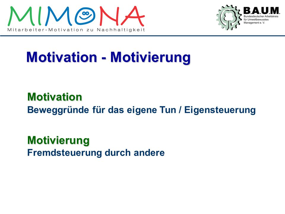 Motivation - Motivierung
