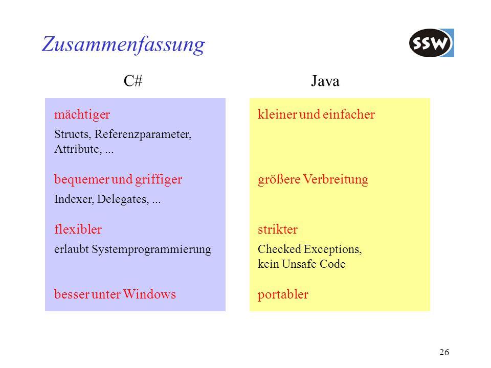 Zusammenfassung C# Java mächtiger bequemer und griffiger flexibler