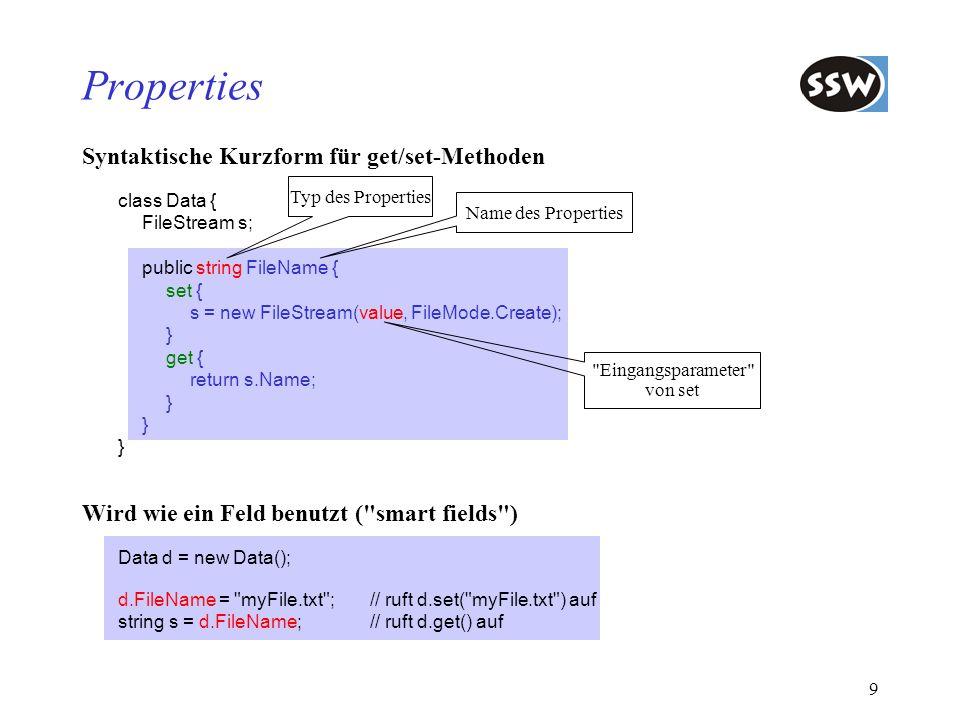 Properties Syntaktische Kurzform für get/set-Methoden