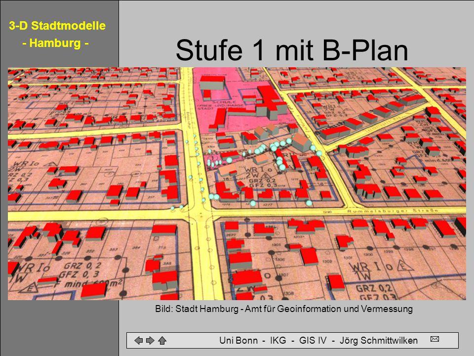 Stufe 1 mit B-Plan Bild: Stadt Hamburg - Amt für Geoinformation und Vermessung.