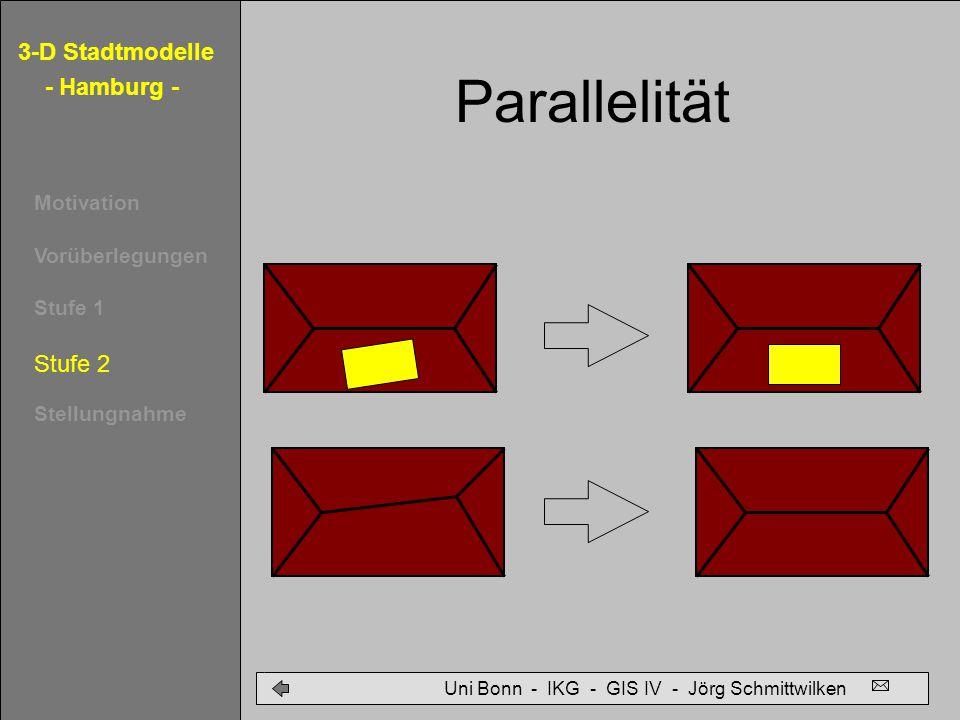 Parallelität Stufe 2 Uni Bonn - IKG - GIS IV - Jörg Schmittwilken