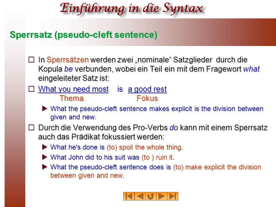Sperrsatz (pseudo‑cleft sentence)