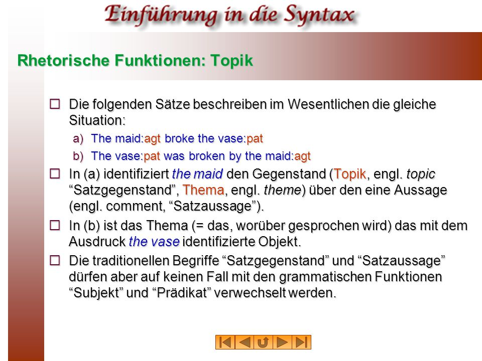 Rhetorische Funktionen: Topik