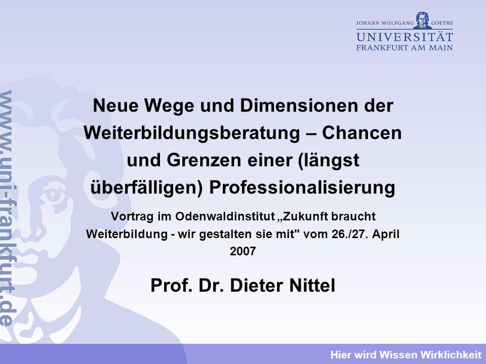 Neue Wege und Dimensionen der Weiterbildungsberatung – Chancen und Grenzen einer (längst überfälligen) Professionalisierung