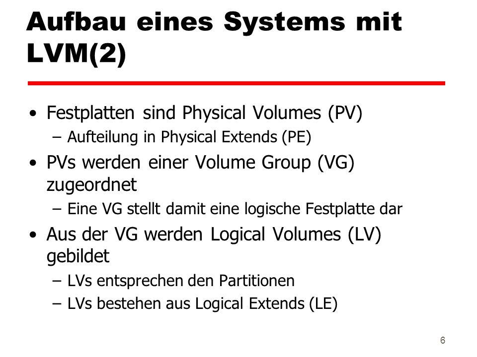 Aufbau eines Systems mit LVM(2)