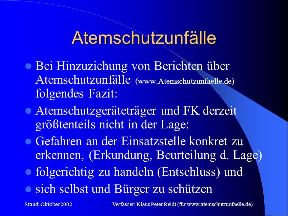 Verfasser: Klaus Peter Reidt (für www.atemschutzunfaelle.de)