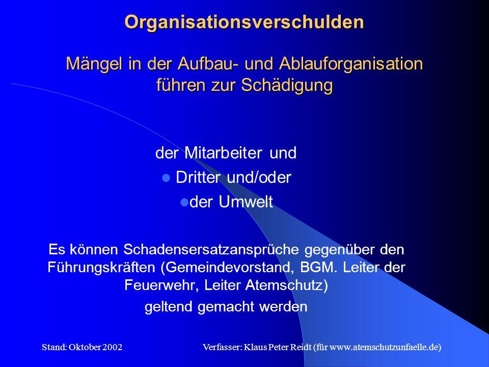 Organisationsverschulden Mängel in der Aufbau- und Ablauforganisation führen zur Schädigung
