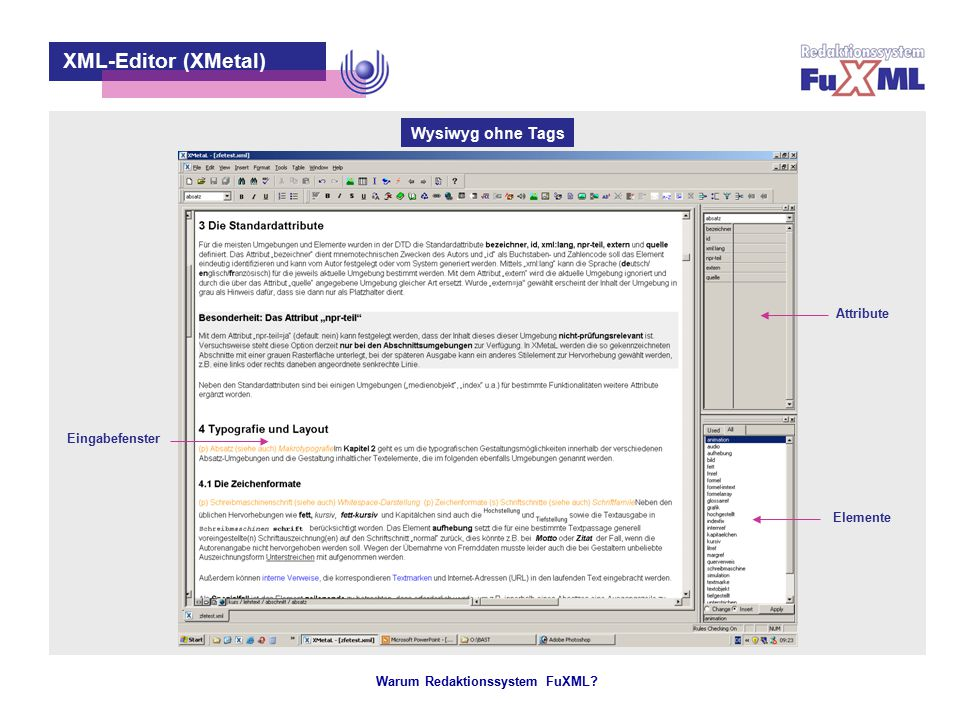 XML-Editor (XMetal) Wysiwyg mit Tags Makros Gliederung Attribute