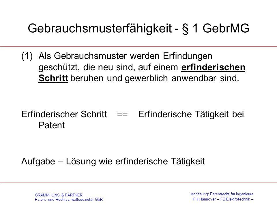 Gebrauchsmusterfähigkeit - § 1 GebrMG