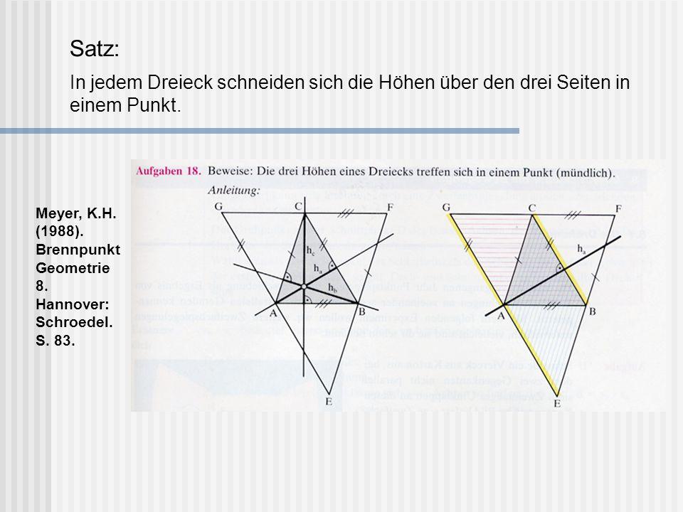 Satz: In jedem Dreieck schneiden sich die Höhen über den drei Seiten in einem Punkt.