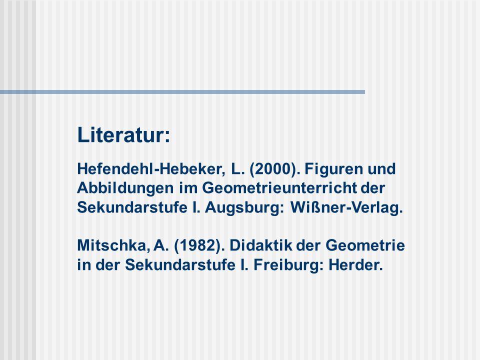 Literatur: Hefendehl-Hebeker, L. (2000)