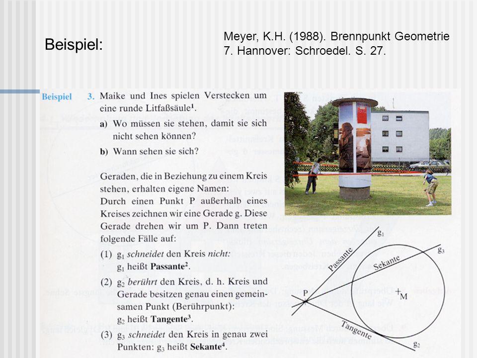 Beispiel: Meyer, K.H. (1988). Brennpunkt Geometrie 7. Hannover: Schroedel. S. 27.