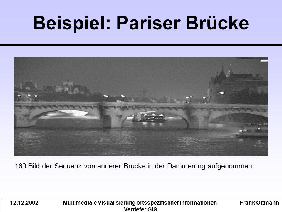 Beispiel: Pariser Brücke