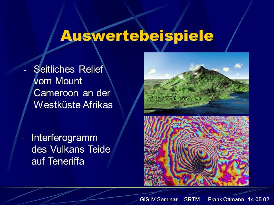 Auswertebeispiele Seitliches Relief vom Mount Cameroon an der Westküste Afrikas. Interferogramm des Vulkans Teide auf Teneriffa.