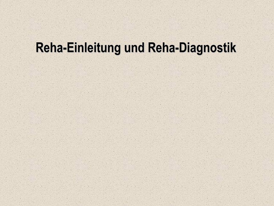 Reha-Einleitung und Reha-Diagnostik