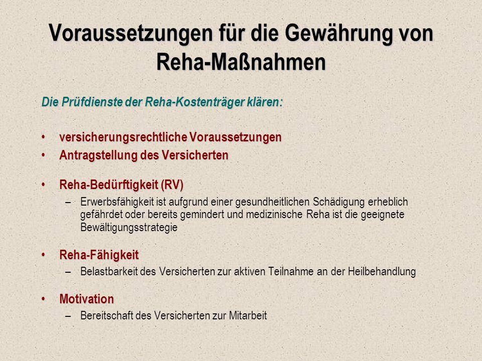 Voraussetzungen für die Gewährung von Reha-Maßnahmen