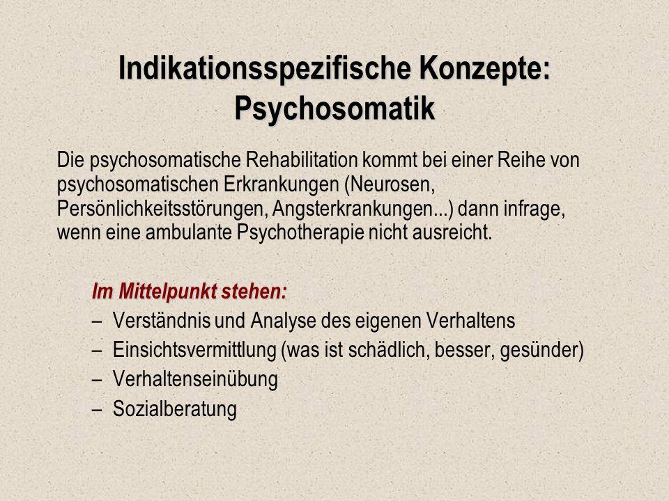 Indikationsspezifische Konzepte: Psychosomatik
