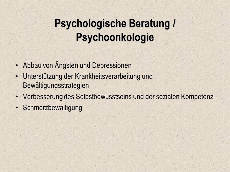 Psychologische Beratung / Psychoonkologie