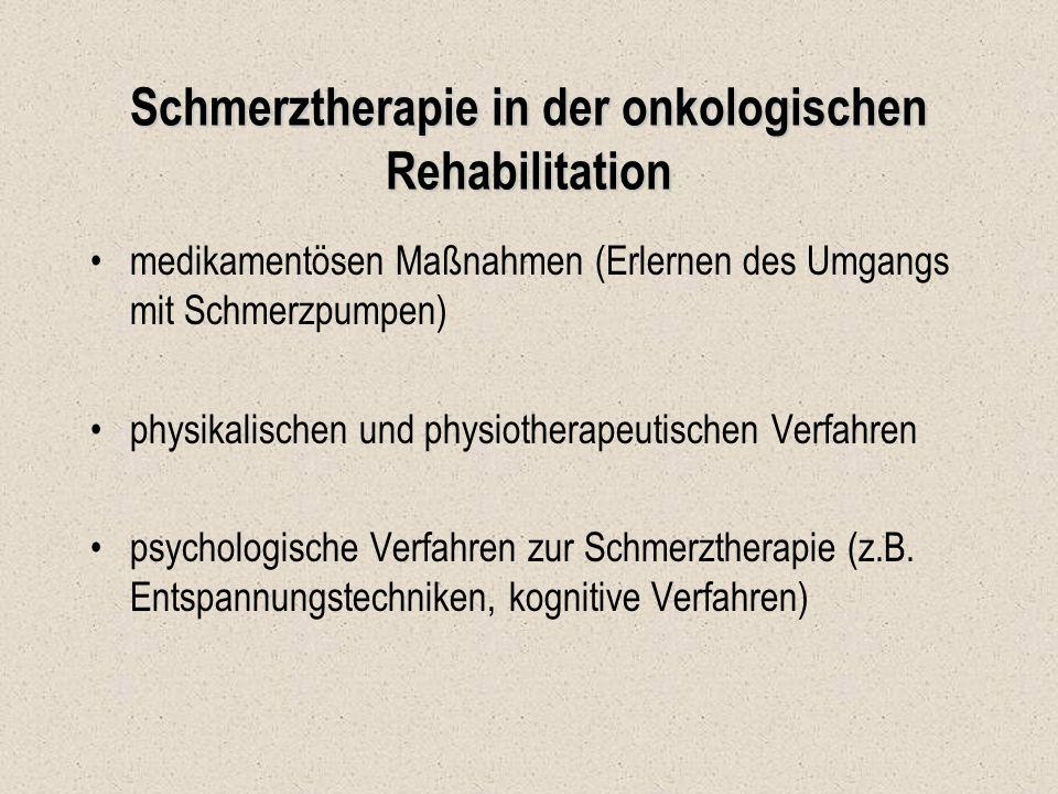 Schmerztherapie in der onkologischen Rehabilitation