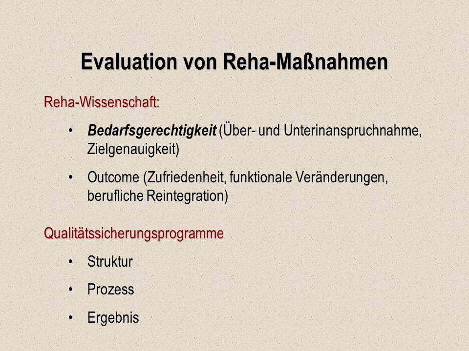 Evaluation von Reha-Maßnahmen
